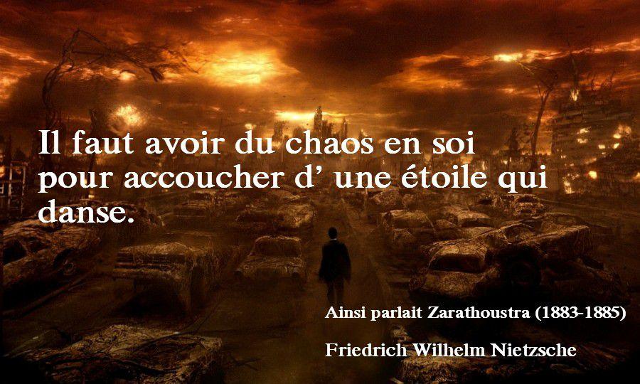 Citation Nietzsche Chaos : Les bienfaits du chaos